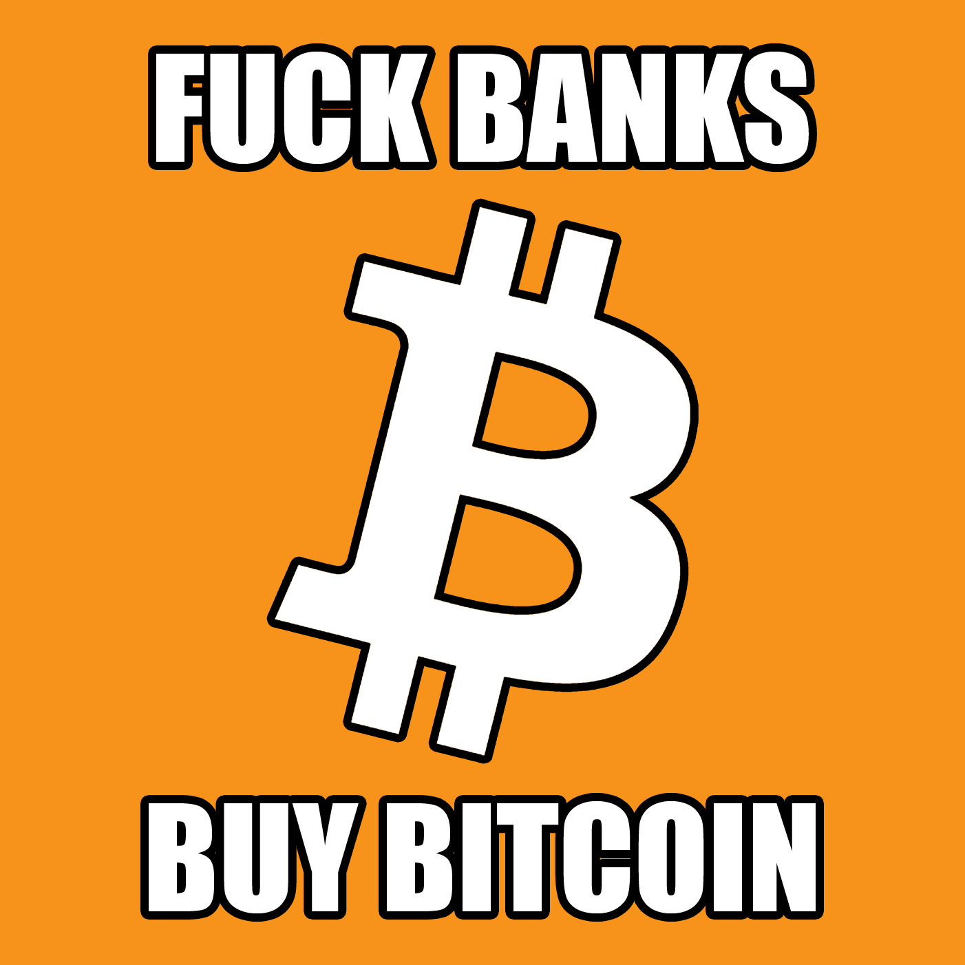fuck banks buy bitcoin bitcoin sticker