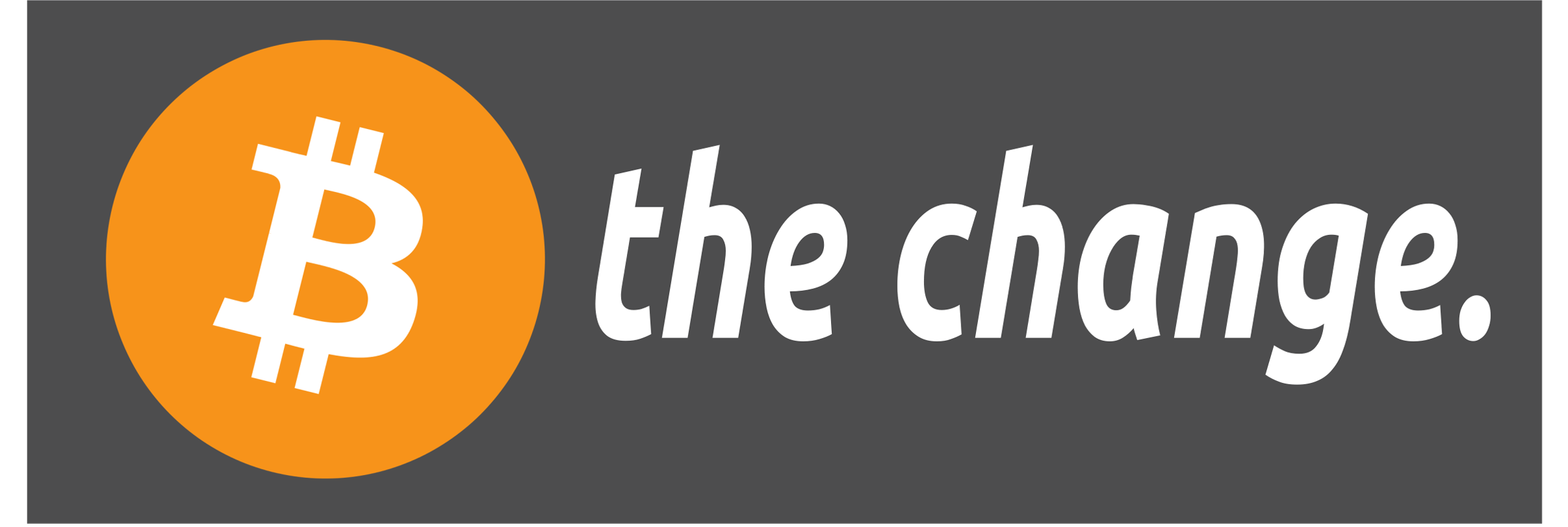 """B the change""-sticker"