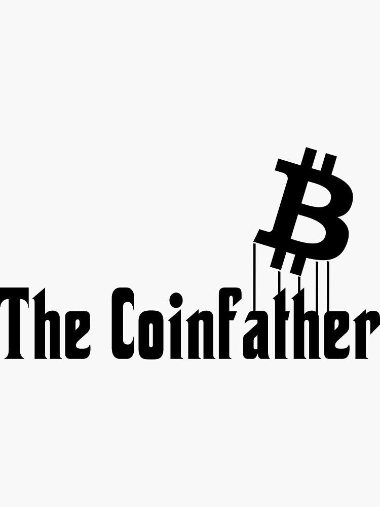 Bitcoin: The Coinfather