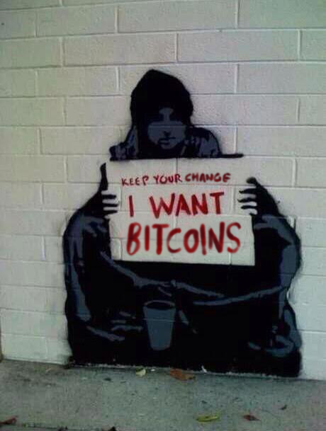 Keep your change, I want Bitcoin