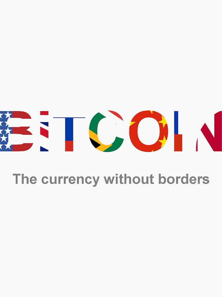 Bitcoin Currency without borders